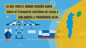 Transporte de Carga a San Andres Islas